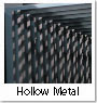 Hollow Metal